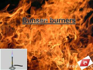 Bunsen burners