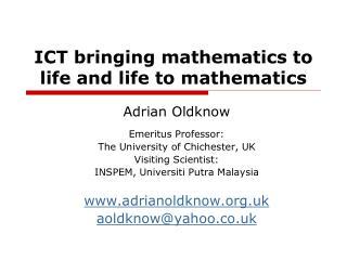 ICT bringing mathematics to life and life to mathematics