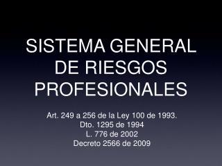 SISTEMA GENERAL DE RIESGOS PROFESIONALES