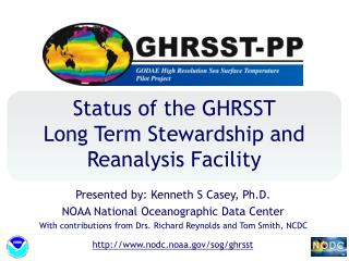 Status of the GHRSST  Long Term Stewardship and Reanalysis Facility