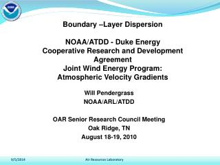 Boundary –Layer Dispersion NOAA/ATDD - Duke Energy Cooperative Research and Development Agreement