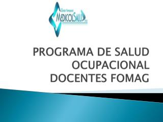 PROGRAMA DE SALUD OCUPACIONAL DOCENTES FOMAG