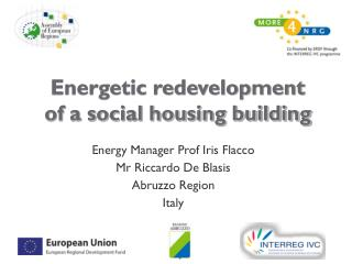 Energetic redevelopment of a social housing building