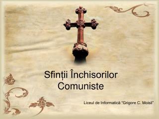 Sfinții Închisorilor Comuniste