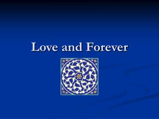 Love and Forever