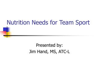 Nutrition Needs for Team Sport
