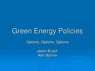 Green Energy Policies
