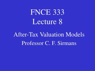 FNCE 333 Lecture 8