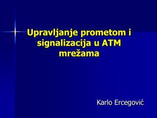Upravljanje prometom i signalizacija u ATM mrežama