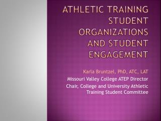 Athletic Training Student Organizations and Student Engagement