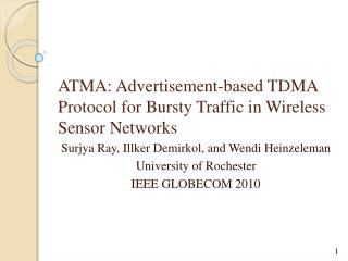 ATMA: Advertisement-based TDMA Protocol for Bursty Traffic in Wireless Sensor Networks
