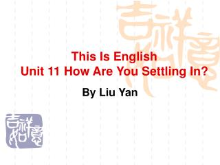 This Is English Unit 11  How Are You Settling In?