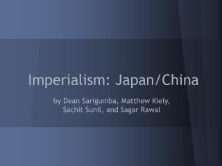 Imperialism: Japan/China