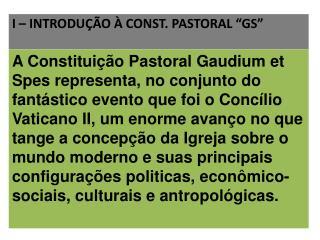 """I  – INTRODUÇÃO À  CONST. PASTORAL  """" GS"""""""