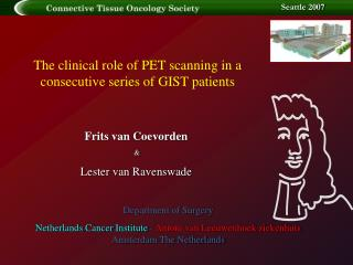 The clinical role of PET scanning in a consecutive series of GIST patients