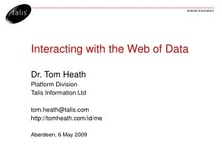 Interacting with the Web of Data
