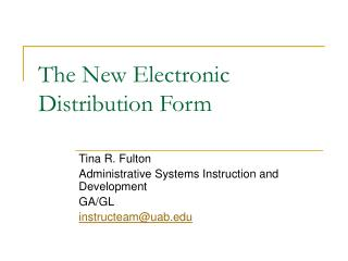 The New Electronic Distribution Form