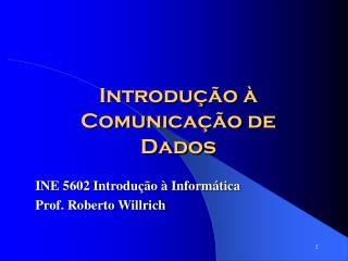 Introdução à Comunicação de Dados