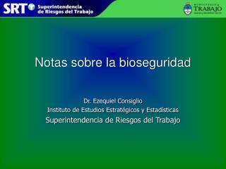 Notas sobre la bioseguridad