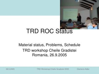 TRD ROC Status