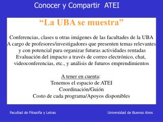 """""""La UBA se muestra"""" Conferencias, clases u otras imágenes de las facultades de la UBA"""