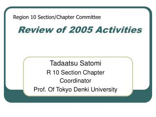 Review of 2005 Activities