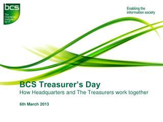 BCS Treasurer's Day