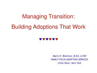Managing Transition: Building Adoptions That Work