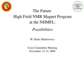 The Future  High Field NMR Magnet Program  at the NHMFL: Possibilities