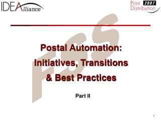 Postal Automation: Initiatives, Transitions & Best Practices
