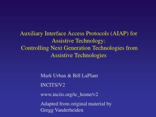 Mark Urban & Bill LaPlant INCITS/V2 incits/tc_home/v2