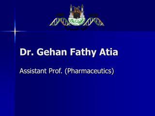 Dr. Gehan Fathy Atia