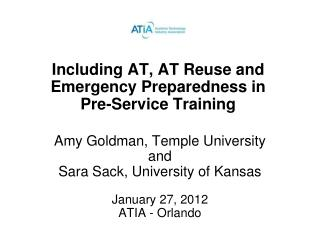Including AT, AT Reuse and Emergency Preparedness in Pre-Service Training