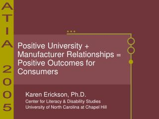 Positive University + Manufacturer Relationships = Positive Outcomes for Consumers