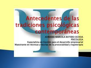 Antecedentes de las tradiciones psicol�gicas contempor�neas