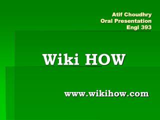 Atif Choudhry Oral Presentation Engl 393