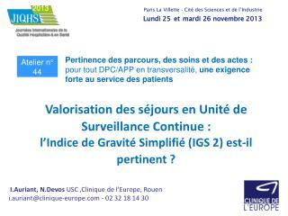 I.Auriant, N.Devos  USC ,Clinique de l'Europe, Rouen