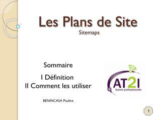 Les Plans de Site