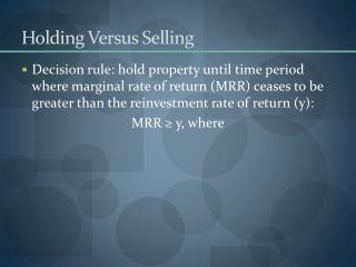 Holding Versus Selling