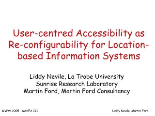 User-centred Accessibility as Re-configurability for Location-based Information Systems