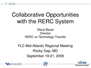 Collaborative Opportunities with the RERC System