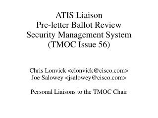ATIS Liaison Pre-letter Ballot Review Security Management System (TMOC Issue 56)