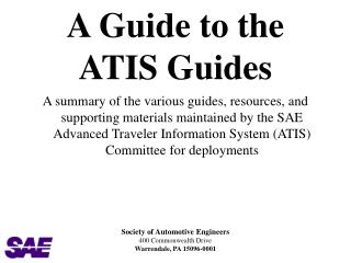 A Guide to the ATIS Guides