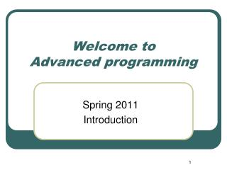 Welcome to  Advanced programming