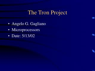 The Tron Project
