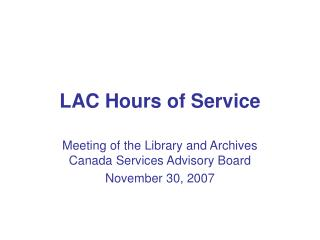 LAC Hours of Service
