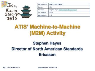 ATIS'  Machine-to-Machine (M2M) Activity