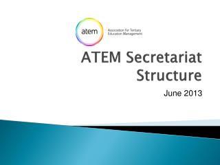 ATEM Secretariat Structure
