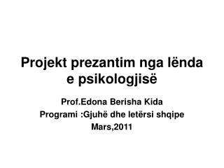 Projekt prezantim nga lënda e psikologjisë