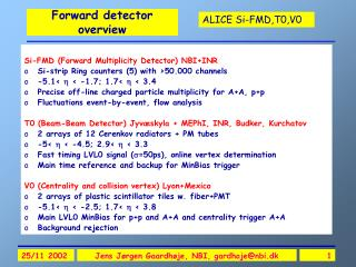 Forward detector overview